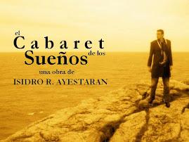 EL CABARET DE LOS SUEÑOS, en el canal You Tube