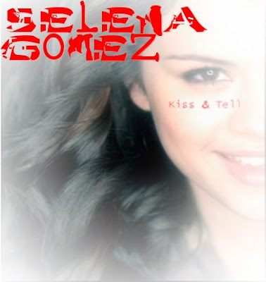 selena gomez naturally album. selena gomez kiss and tell