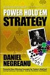 Daniel Negreanu's 'Power Hold'em Strategy'