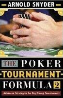 Arnold Snyder's 'The Poker Tournament Formula 2' (2008)