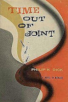 'Time Out of Joint' by Philip K. Dick (1959)