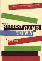 Al Alvarez, 'The Biggest Game in Town' (1983)