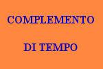 10 FRASI CON COMPLEMENTO DI TEMPO