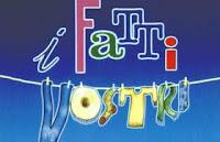 I FATTI VOSTRI IN DIRETTA