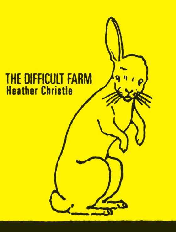 THE DIFFICULT FARM HEATHER CHRISTLE OCTOPUS BOOKS
