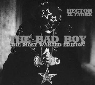 [Imagen: Hector+El+Father+-+The+Bad+Boy+The+Most+...5B2%5D.jpg]