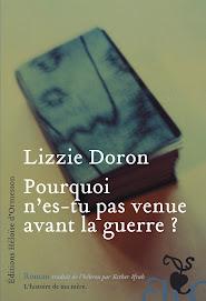 POURQUOI N'ES-TU PAS VENU AVANT LA GUERRE?  un livre de Lizzi Doron