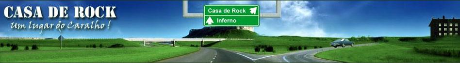 Casa de Rock - músicas para baixar - rock nacional  - casaderocknacional