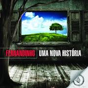 Fernandinho(Uma nova história)
