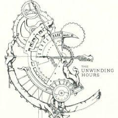 The Unwinding Hours - The Unwinding Hours