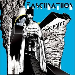 The Faint - Fasciinatiion