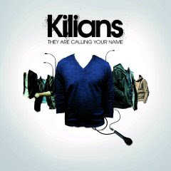 Kilians - They Are Calling Your Name