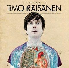 Timo Räisänen - The Anatomy Of Timo Räisänen