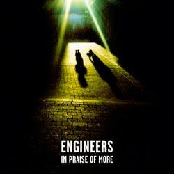 Engineers - In Praise Of More