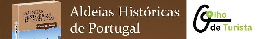 Descubra as Aldeias Históricas de Portugal