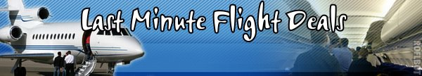 Last Minute Flight Deals- Cheap Flights from $49