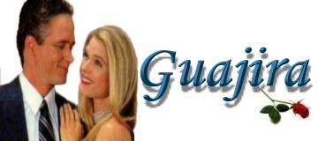 Guajira - Capítulos Completos