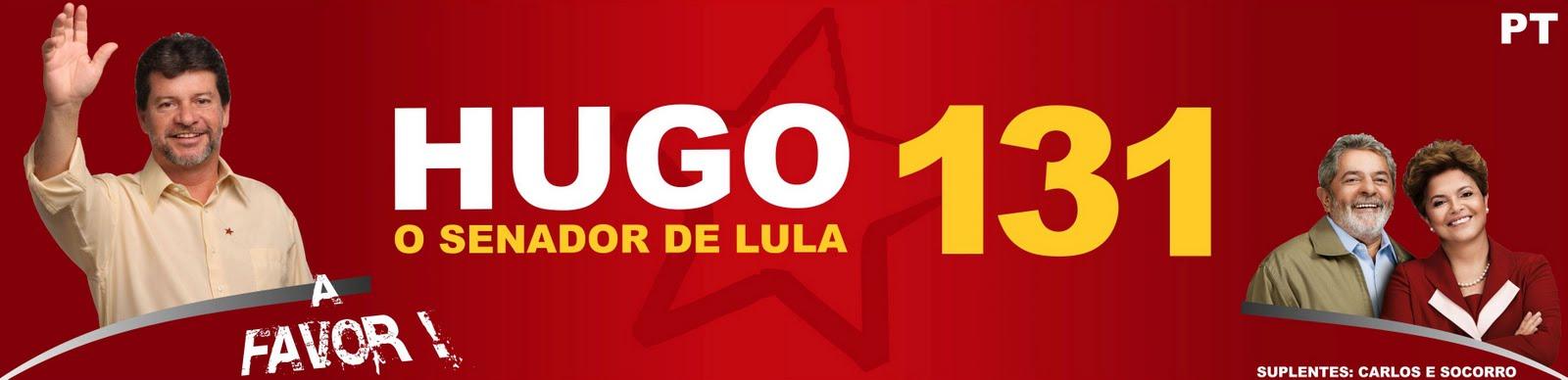 Hugo 131 [O Senador de Lula]