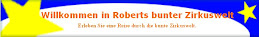 Roberts bunte Zirkuswelt