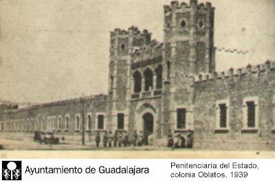 Guadalajara de ayer penitenciaria del estado colonia for La colonia penitenciaria