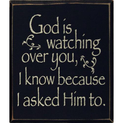 i ask god to watch over you