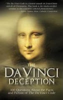 The DaVinci Deception - 100 Questions About the Facts and Fiction of The Da Vinci Code