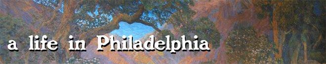 A Life In Philadelphia
