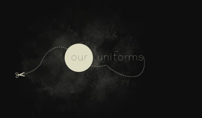 our uniforms