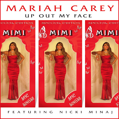 Mariah Carey feat.Nicki Minaj: Up Out My Face (official single cover)