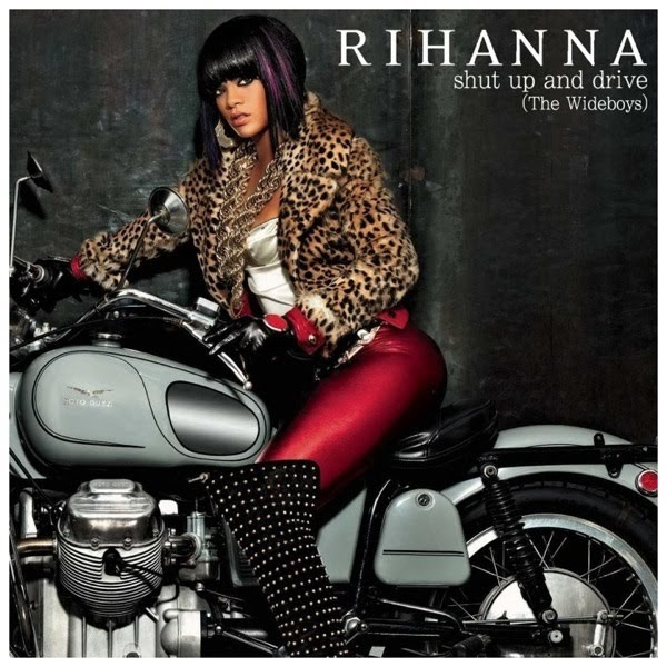 Just Cd Cover Rihanna Shut Up And Drive The Wideboys