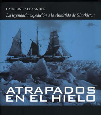 Atrapados en el hielo,Ernest Shackleton y el Endurance, en ...