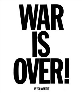War is over! If you want it...