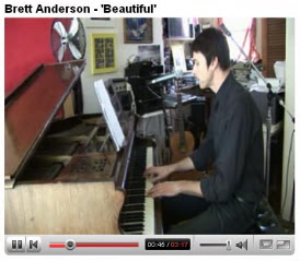 Brett Anderson plays Beautiful on You tube