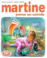 Martine pense au suicide