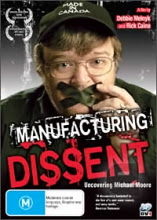 Manufacturing dissent: uncovering Michael Moore, Debbie Melnick & Rick Caine