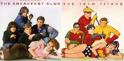The breakfast club vs. The teen titans