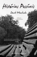 Histórias possíveis, David Machado