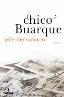 Leite derramado, Chico Buarque