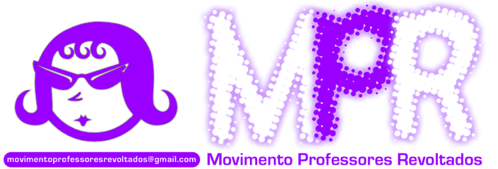 MovimentoProfessoresRevoltados@gmail.com