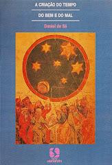 A Criação do Tempo, do Bem e do Mal