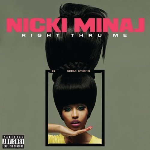 Jan 3, 2011 Nicki Minaj] / You see right through me / How do you do that