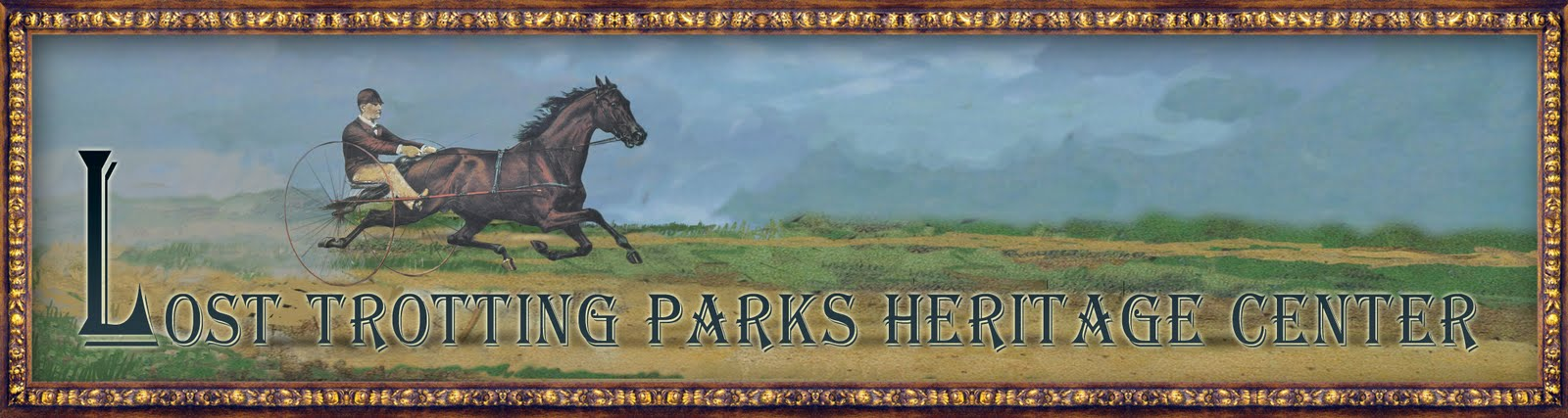 Lost Trotting Parks Forum