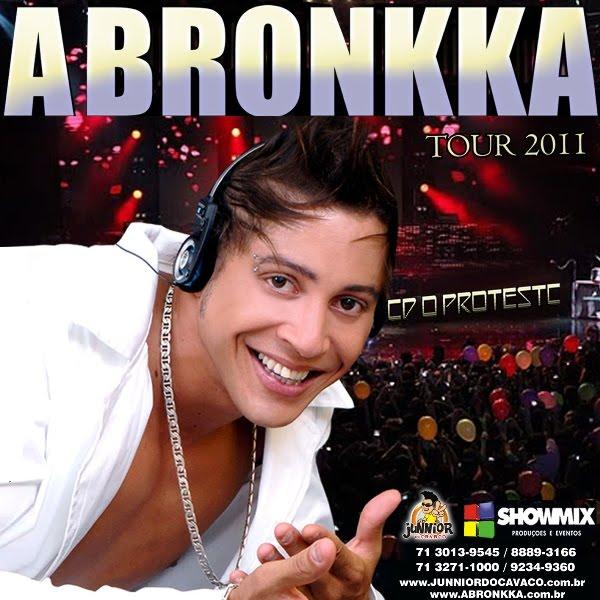 Baixar CD A Bronkka   O Protesto 2011