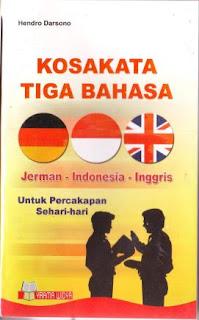 Kosakata+Tiga+Bahasa buku percakapan bahasa inggris sehari hari