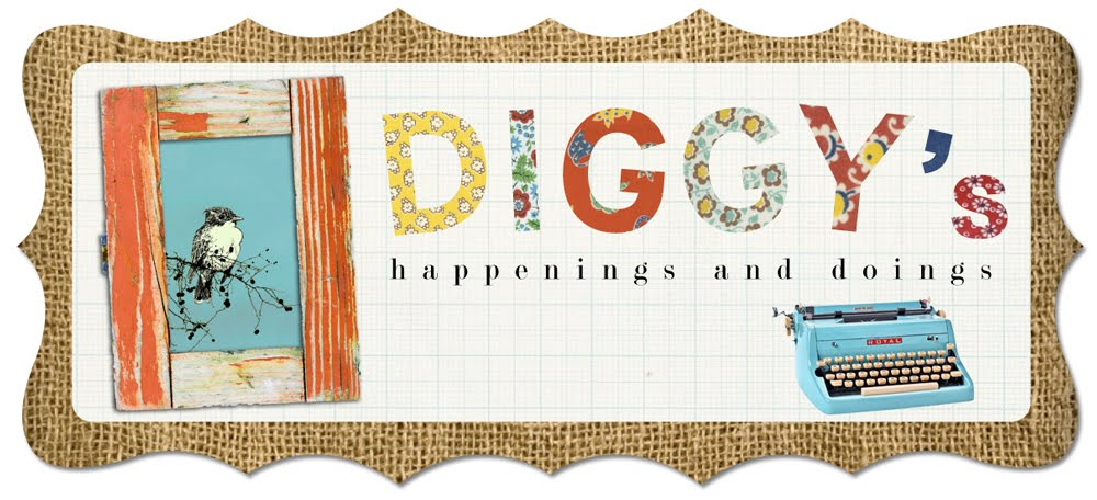 Diggy's happenings and doings