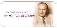 Predicaciones en audio del Rev. William Branham Mp3