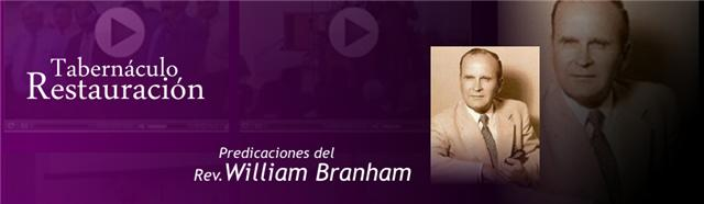 Predicaciones del Rev. William Branham