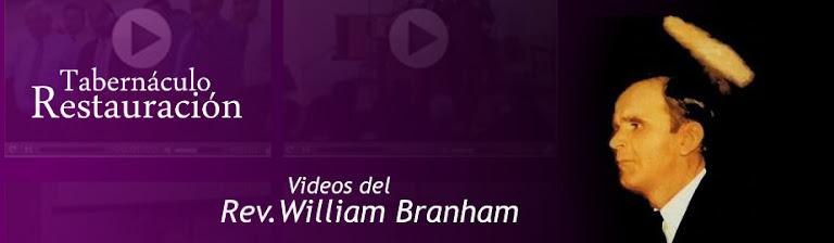 Videos del Hno. William Branham