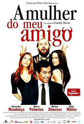 Download – A Mulher do Meu Amigo – 2008