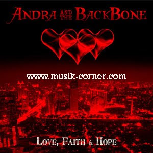 Andra And The Backbone - Love, Faith And Hope (Full Album 2010)